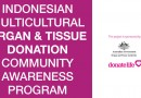 Indonesian Multicultural Organ & Tissue Donation Community Awareness Program